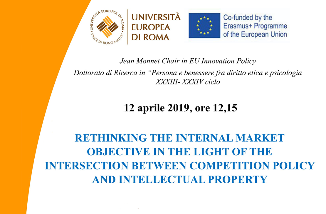 Rethinking the internal market objective in the light of the intersection between competition policy and intellectual property